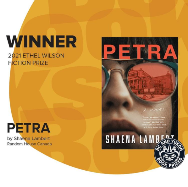 Promotional image for PETRA's 2021 Ethel Wilson Fiction Prize win